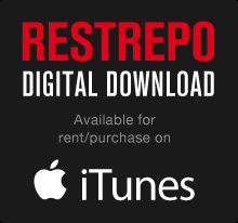 Purchase/Rent RESTREPO on iTunes